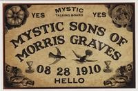 Mystic Sons of Morris Graves