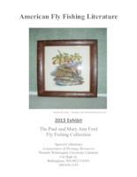 American fly fishing literature: 2013 exhibit