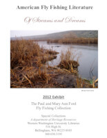 American fly fishing literature: 2012 exhibit
