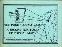 The Puget Sound Region: A Second Portfolio of Topical Maps