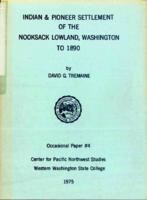 Indian and Pioneer Settlement in the Nooksack Lowland to 1890