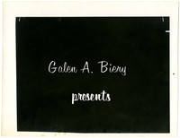"""Black and white photo sign that says: """"Galen A. Biery presents"""""""