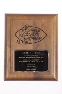 Football Plaque: American Football Coaches Association, Erik Totten, Return             Specialist, AFCA Coaches All-American Football Team Division 2, 2000