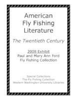 American fly fishing literature: 2008 exhibit