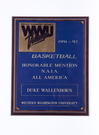 Basketball (Men's) Plaque: Honorable Mention, NAIA All-American, Duke Wallenborn, 1991/1992