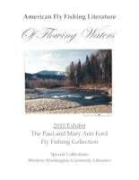 American fly fishing literature: 2010 exhibit