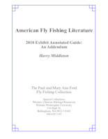 American fly fishing literature: 2018 Exhibit Addendum