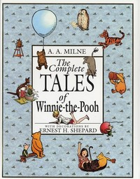 Milne - The complete tales of Winnie-the-Pooh