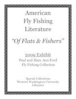 American fly fishing literature: 2009 exhibit