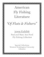 American fly fishing literature: 2009 exhibit