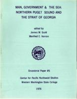 Man, Government, and the Sea: Northern Puget Sound and the Straight of Georgia