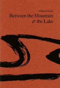 Between the Mountain and the Lake