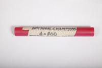 Track and Field (Men's) Baton: National Champions 4x800, baton (side 1), 1981