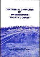 "Centennial Churches of Washington's ""Fourth Corner"""