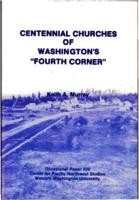 "Centennial Churches of Washington's ""Fourth Corner"""