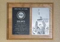 Hall of Fame Plaque: Rob Smith, Coach, Class of 2007
