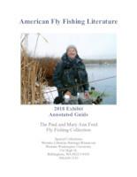 American fly fishing literature: 2018 exhibit