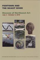 Fishtown and the Skagit River Exhibit Card