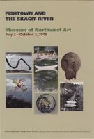 Fishtown and the Skagit River Exhibit Card