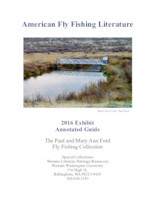 American fly fishing literature: 2016 exhibit