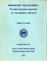 "Washington's ""Wild Scotsman"": The Early Aeronautical Adventures of L. Guy Mecklem, 1896-1910"